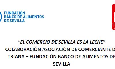 """Finalización y resultados de la Campaña Solidaria """"El Comercio de Sevilla es la Leche"""" en el barrio de Triana."""