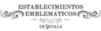 Convocatoria para distinguir a establecimientos Emblemáticos de Sevilla.